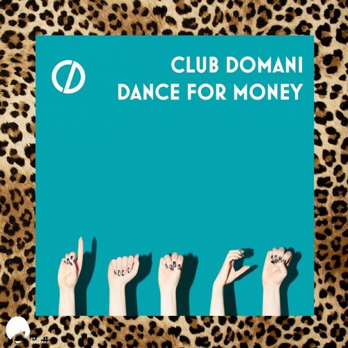 Club Domani - Dance For Money [EDR 187]