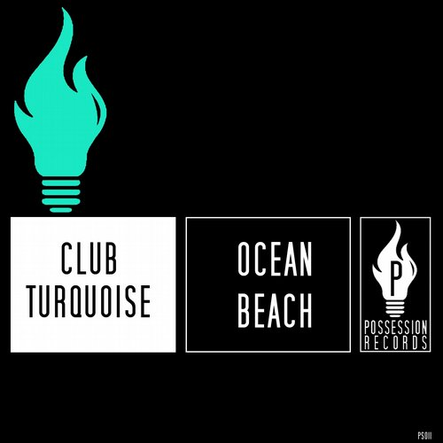 Club Turquoise - Ocean Beach (Tike Deep Mix) [PS011]