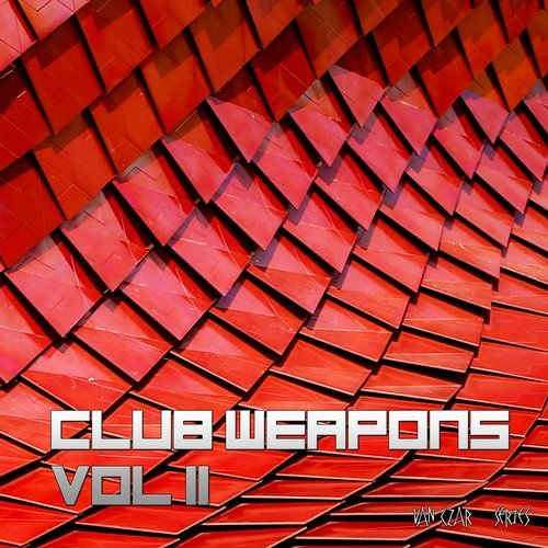 VA - Club Weapons, Vol. 2 (Mixed By Van Czar) [VCS21]