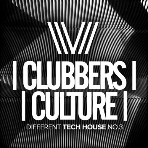 Clubbers Culture: Different Tech House No 3
