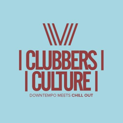 VA - Clubbers Culture: Downtempo Meets Chill Out [CCVA0351]
