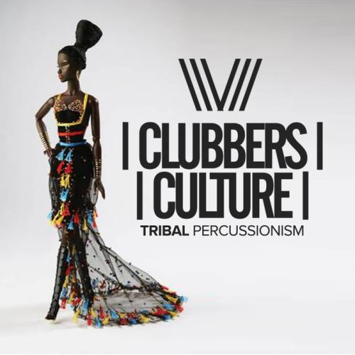 Clubbers Culture: Tribal Percussionism