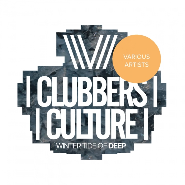 VA - Clubbers Culture: Winter Tide Of Deep [CCVA0396]