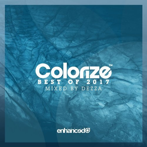 VA - Colorize – Best Of 2017, Mixed By Dezza [ENCOLORDC06E]