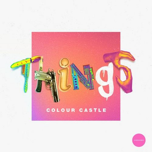 Colour Castle - Things [UNR025]