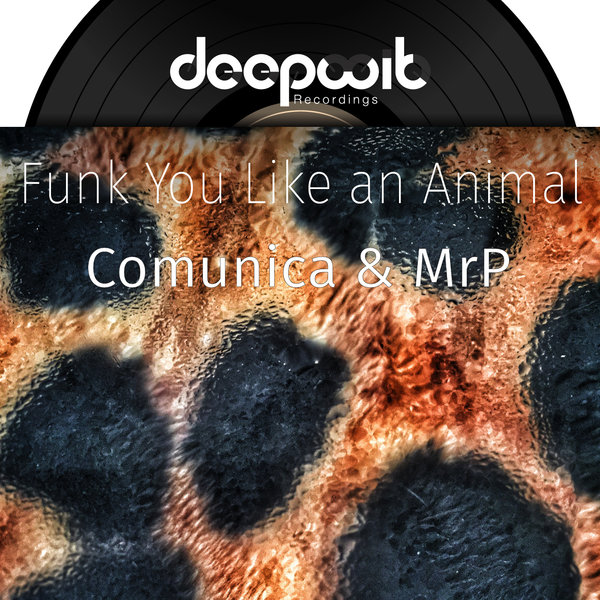 Comunica - Funk You Like An Animal [DWR 046]