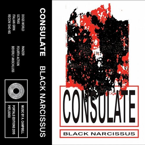 Consulate - Black Narcissus [PRTLS 003]