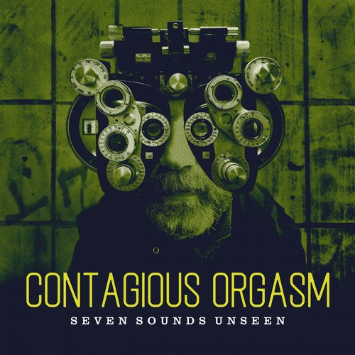 Contagious Orgasm - Seven Sounds Unseen [RAUB- 037]