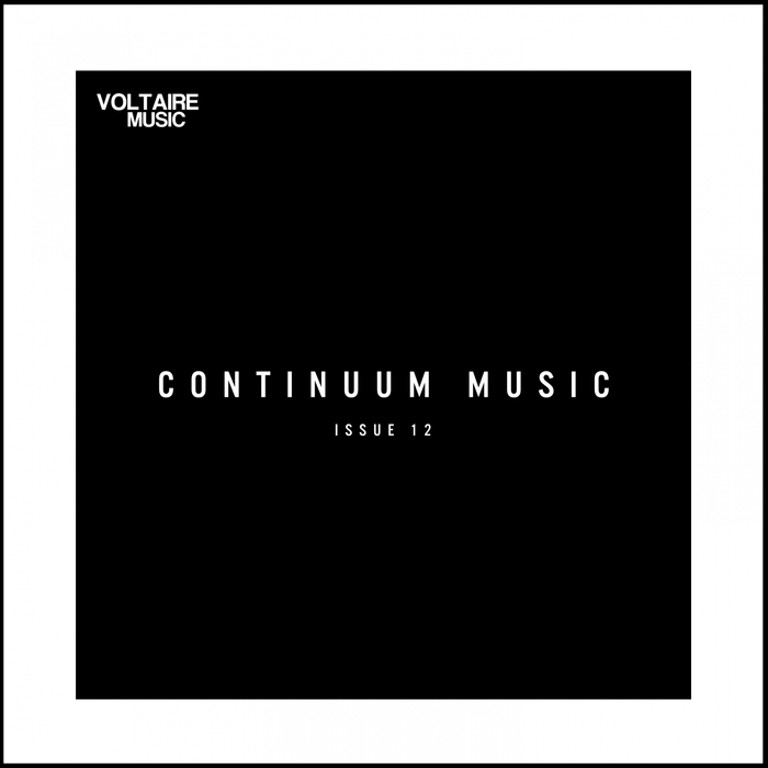 VA - Continuum Music Issue 12 [VOLTCOMP639]