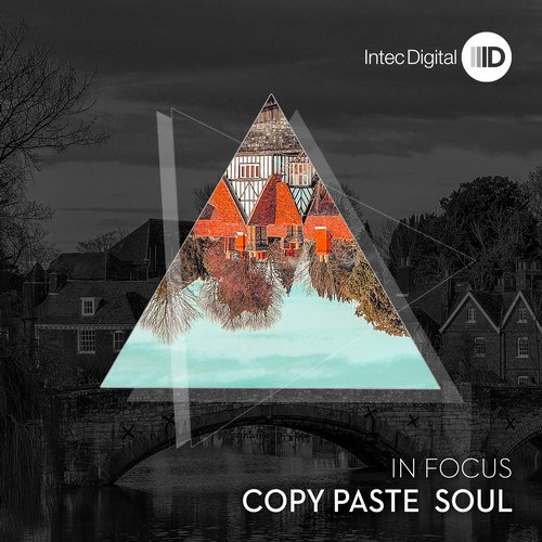 Copy Paste Soul – In Focus [ID099]