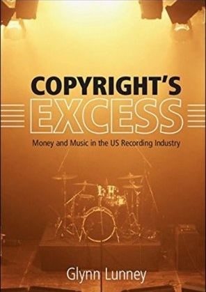 Copyrights Excess Money and Music in the US Recording Industry