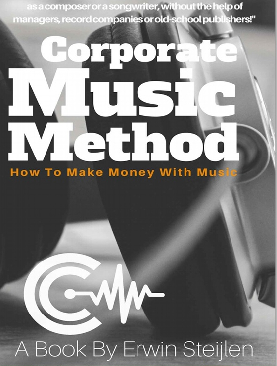 Corporate Music Method: How To Make Money With Music