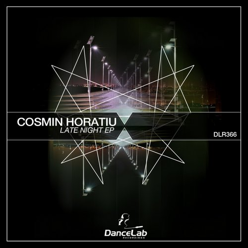 Cosmin Horatiu – Late Night EP [DLR366]