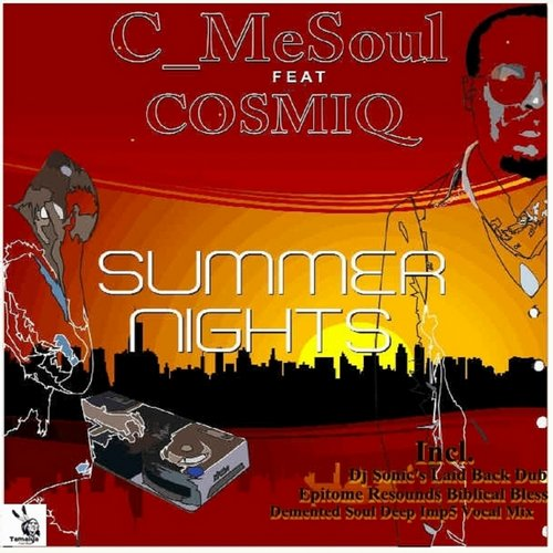 Cosmiq, C MeSoul - Summer Nights Remixes Ep [TTM003]