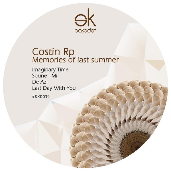 Costin Rp – Memories of Last Summer [SKD039]