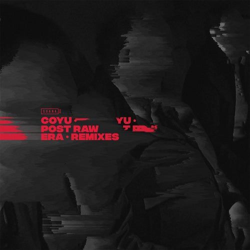 Coyu - Post Raw Era (Remixes Part I) [SUARA418]