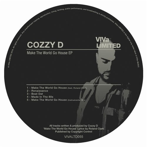 Cozzy D – Make The World Go House [VIVALTD055]