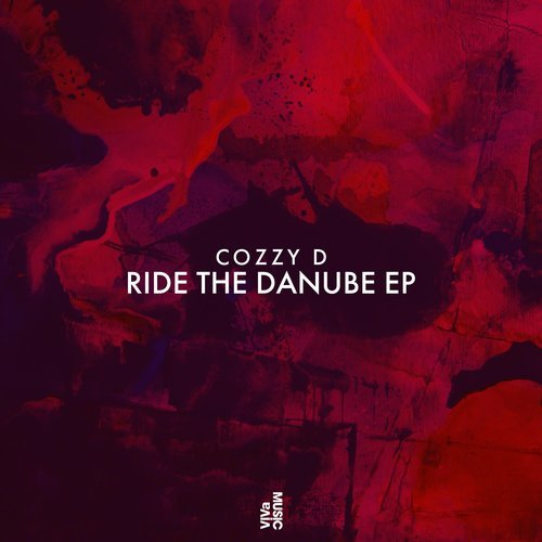 Cozzy D - Ride The Danube EP [VIVA144]