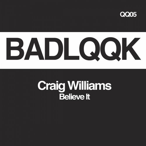 Craig Williams - Believe It [QQ05]