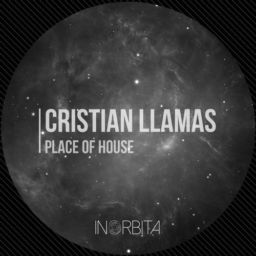 Cristian Llamas - Place Of House [INOR 002]