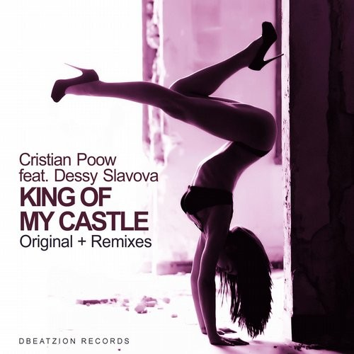 Cristian Poow, Dessy Slavova - King Of My Castle [DBR320]