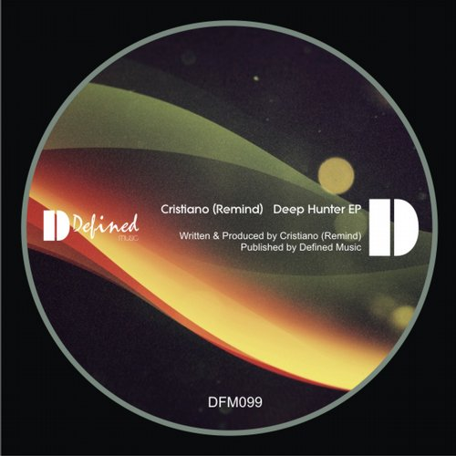 Cristiano (Remind) - Deep Hunter EP [DFM099]