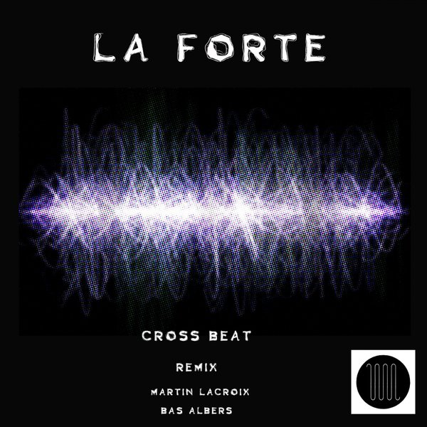 Cross Beat - La Forte [BUR101]