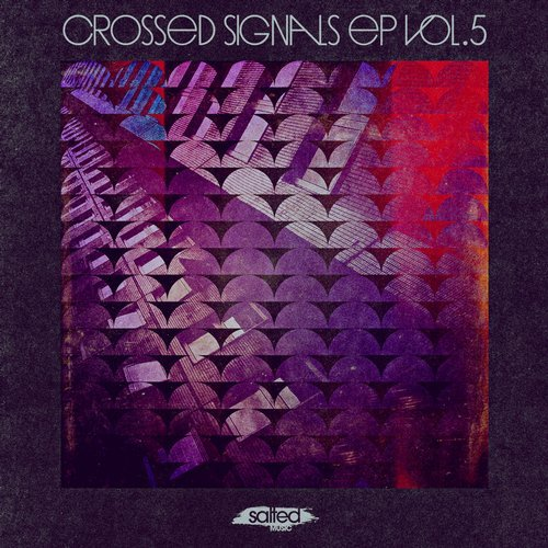 VA - Crossed Signals, Vol. 5 [SLT137]