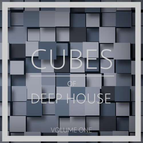 VA - Cubes of Deep House Vol 1 2017 [TS1324]