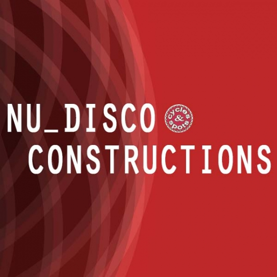 Cycles and Spots-Nu Disco Constructions WAV MiDi