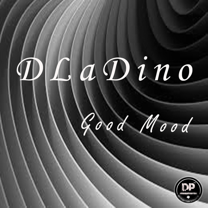 D La Dino - Good Mood [DP 006]