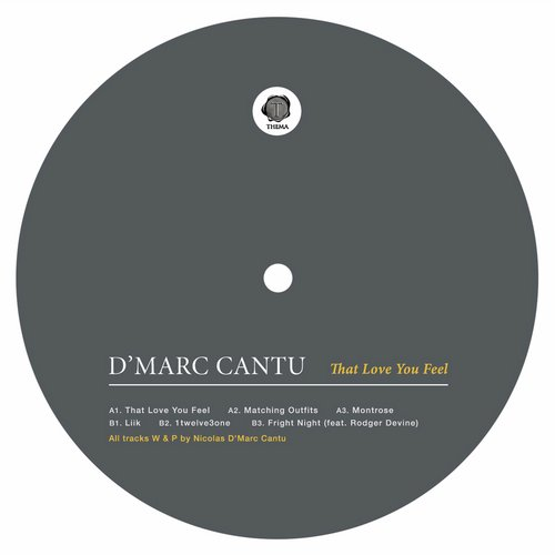 D'Marc Cantu – That Love You Feel [THEMA043]