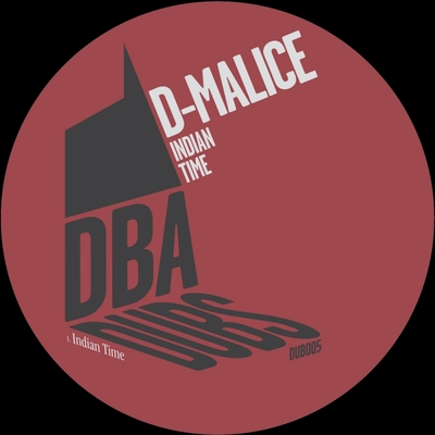 D-Malice - Indian Time [DUB 005]