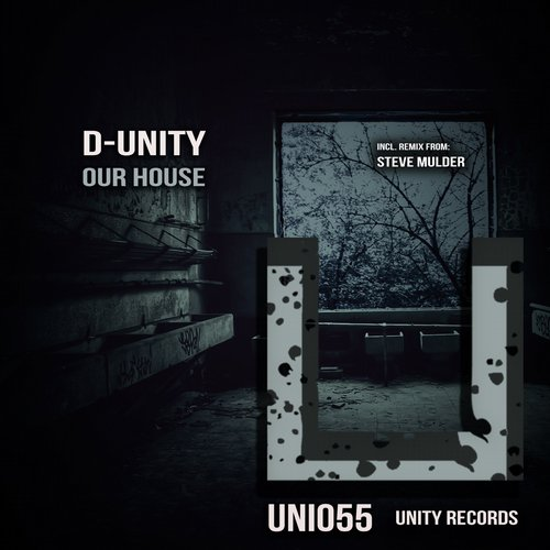 D-Unity - Our House [UNI055]