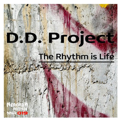 D.D.Project – The Rhythm Is Life [SAND004]