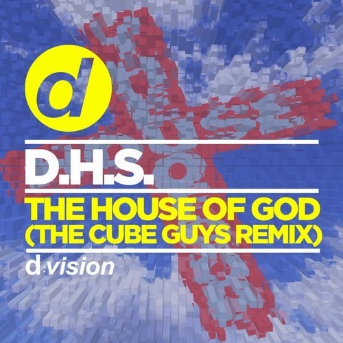 D.H.S. - The House of God (The Cube Guys Remix) [BLV6116112]