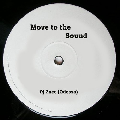 D.J.Zaec - Move To The Sound [AIR019]