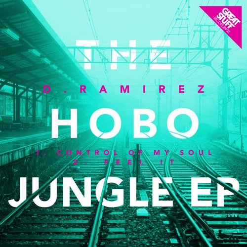 D.Ramirez - The Hobo Jungle EP [GSR257]