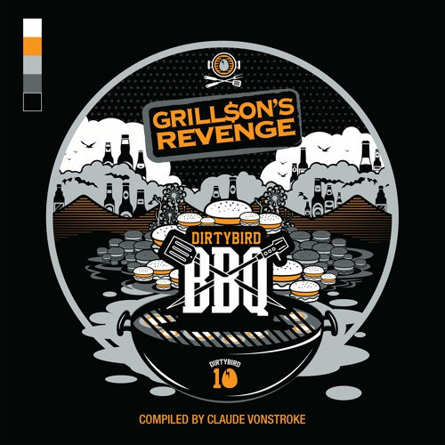 VA - DIRTYBIRD BBQ Grill$on's Revenge (compiled by Claude VonStroke) [DB125]