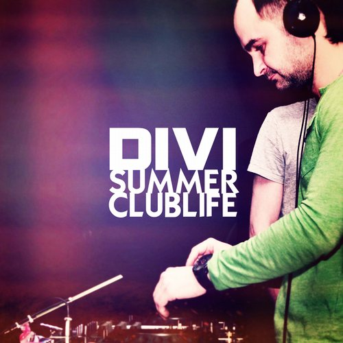 DIVI - Summer Clublife [AM 2261]