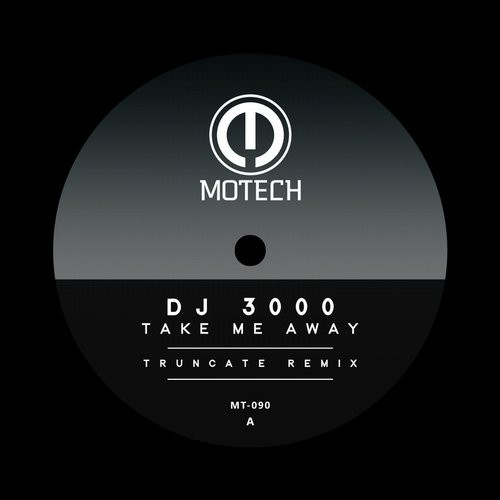 DJ 3000 – Take Me Away [MT090]