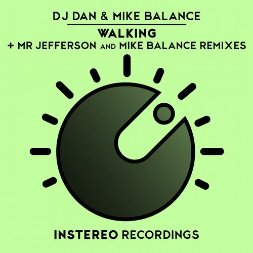 DJ Dan, Mike Balance - Walking [INS249]