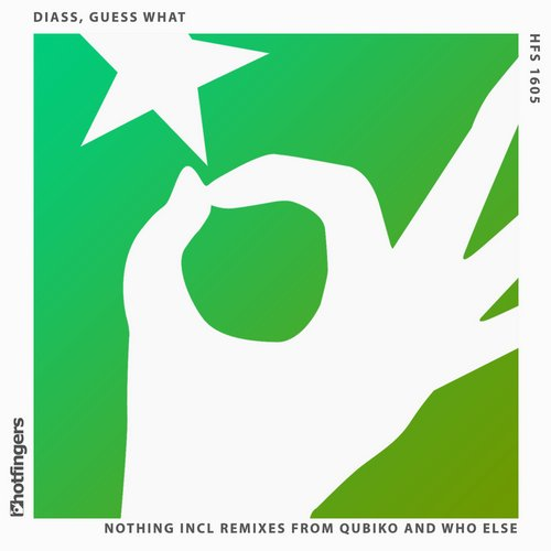 DJ Diass, Guess What – Nothing [HSF1605]