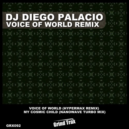DJ Diego Palacio, Hypermax - Voice Of World Remix [GRX 092]