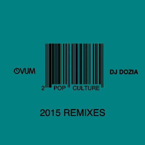 DJ Dozia - Pop Culture Remixes [OVM260]