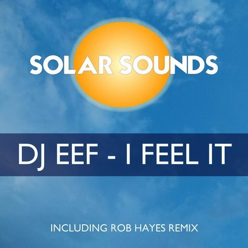 DJ EEF - I Feel It [10103527]