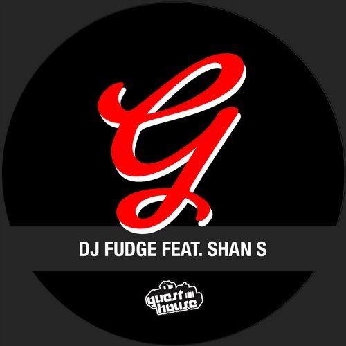 DJ Fudge, Shan S – Keep Your Body Workin' [GMD319]