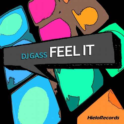 DJ Gass - Feel It [HLO- 006]