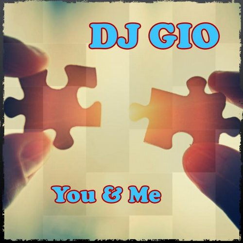DJ Gio - You & Me  [ARC129]