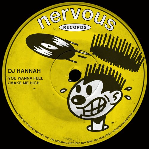 DJ Hannah - You Wanna Feel / Make Me High [NER23775]